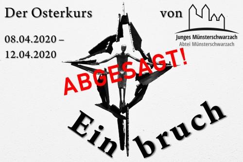 Abgesagt: Osterkurs 2020 - Einbruch